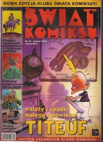 Okładka książki Świat Komiksu #15 (styczeń 2000) Philippe Buchet,Philippe Chappuis,Jean-Michel Charlier,Jean David Morvan,Mœbius,Gordon Rennie,John Wagner