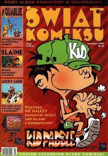 Okładka książki Świat Komiksu #13 (wrzesień 1999) Thierry Cailleteau,Luc Dupanloup,René Goscinny,Midam,Pat Mills,Olivier Vatine