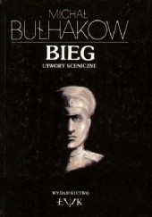 Okładka książki Bieg. Utwory sceniczne
