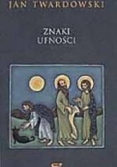 Okładka książki Znaki ufności Jan Twardowski