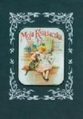 Okładka książki Moja książeczka Maria Konopnicka