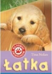 Okładka książki Łatka. Niechciany szczeniak Tina Nolan