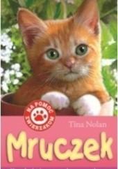 Okładka książki Mruczek. Kotek, który został sam w domu Tina Nolan