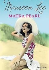 Okładka książki Matka Pearl Maureen Lee