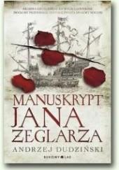 Okładka książki Manuskrypt Jana Żeglarza Andrzej Dudziński