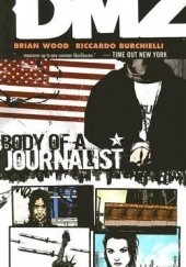 Okładka książki DMZ, Vol. 2: Body of a Journalist Brian Wood, Riccardo Burchielli