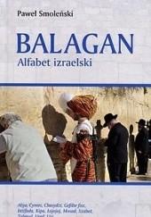 Okładka książki Balagan. Alfabet izraelski Paweł Smoleński