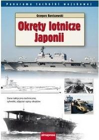 Okładka książki Okręty lotnicze Japonii Grzegorz Barciszewski