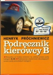 Okładka książki Podręcznik kierowcy B Henryk Próchniewicz