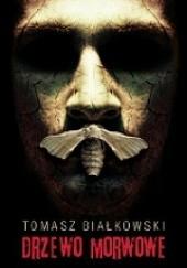 Okładka książki Drzewo morwowe Tomasz Białkowski