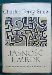 Okładka książki Jasność i mrok Charles Percy Snow