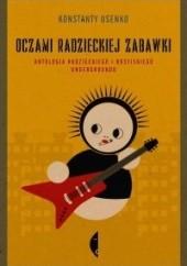 Okładka książki Oczami radzieckiej zabawki Konstanty Usenko