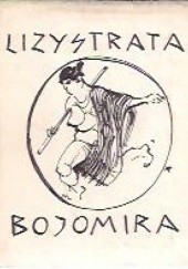 Okładka książki Lizystrata. Bojomira Arystofanes