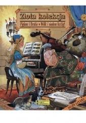 Okładka książki Złota kolekcja:  Piękna i bestia, Wilk i siedem koźląt Elżbieta Jarmołkiewicz