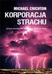 Okładka książki Korporacja strachu Michael Crichton