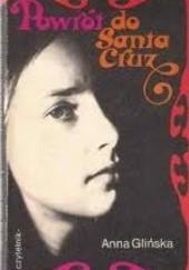 Okładka książki Powrót do Santa Cruz Natalia Gałczyńska
