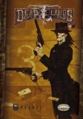 Okładka książki Deadlands: Reloaded Shane Lacy Hensley, B.D. Flory