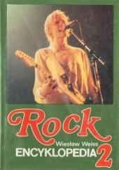 Okładka książki Rock. Encyklopedia, t. 2 Wiesław Weiss