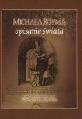 Okładka książki Michała Boyma opisanie świata Edward Kajdański