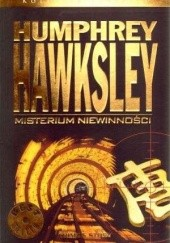 Okładka książki Misterium niewinności Humphrey Hawksley