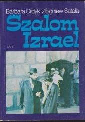 Okładka książki Szalom Izrael Zbigniew Satała,Barbara Ordyk