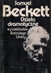 Okładka książki Dzieła dramatyczne Samuel Beckett