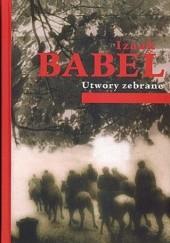 Okładka książki Utwory zebrane Izaak Babel