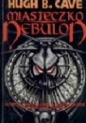Okładka książki Miasteczko Nebulon Hugh Barnett Cave