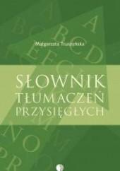Okładka książki Słownik tłumaczeń przysięgłych Małgorzata Truszyńska