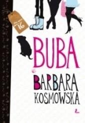 Okładka książki Buba Barbara Kosmowska
