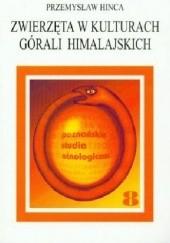 Okładka książki Zwierzęta w kulturach górali himalajskich