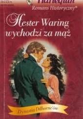 Okładka książki Hester Waring wychodzi za mąż Paula Marshall