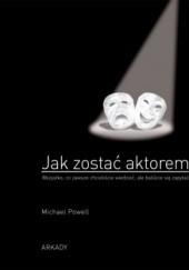 Okładka książki Jak zostać aktorem Michael Powell