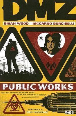Okładka książki DMZ, Vol. 3: Public Works Riccardo Burchielli,Brian Wood
