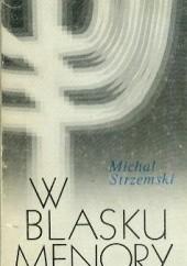 Okładka książki W blasku menory Michał Strzemski