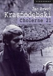 Okładka książki Cholerne 21. Dziennik 1968-1969 Jan Paweł Krasnodębski