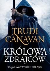 Okładka książki Królowa zdrajców Trudi Canavan