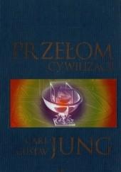 Okładka książki Przełom cywilizacji Carl Gustav Jung
