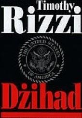 Okładka książki Dżihad Timothy Joseph Rizzi