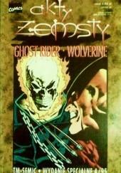 Okładka książki Ghost Rider/Wolverine: Akty Zemsty Howard Mackie,Mark Texeira