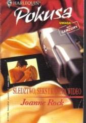 Okładka książki Śledztwo, seks i kaseta wideo Joanne Rock