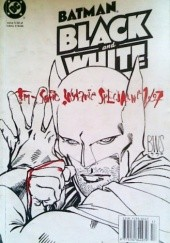 Okładka książki Batman: Black and White I #1 Neil Gaiman,Simon Bisley,Richard Corben,Joe Kubert,Ted McKeever,Bruce Timm,Howard Chaykin