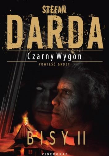Okładka książki Czarny Wygon: Bisy II Stefan Darda