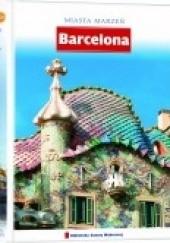 Okładka książki Miasta Marzeń. Barcelona