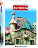 Okładka książki Miasta Marzeń. Barcelona praca zbiorowa