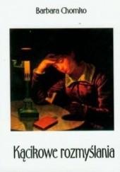 Okładka książki Kącikowe rozmyślania Barbara Chomko