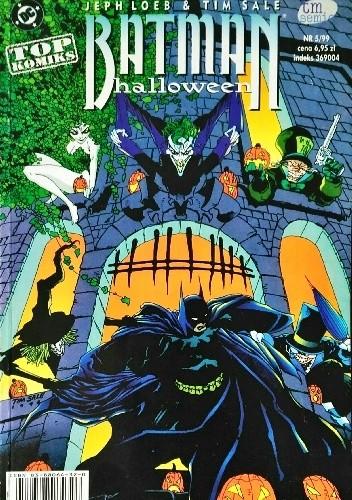 Okładka książki Batman: Halloween Jeph Loeb,Tim Sale,Gregory Wright