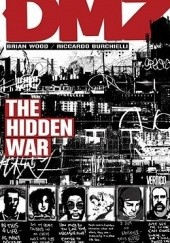 Okładka książki DMZ, Vol. 5: The Hidden War Brian Wood, Riccardo Burchielli, Nathan Fox