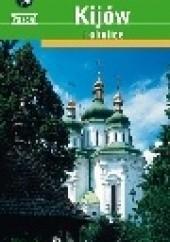 Okładka książki Kijów i okolice Oleg Aleksejczuk