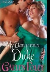 Okładka książki My Dangerous Duke Gaelen Foley